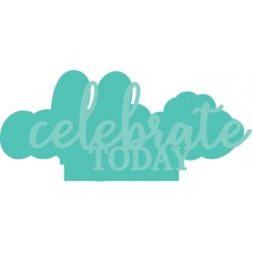 Kaisercraft Decorative Die - Celebrate Today